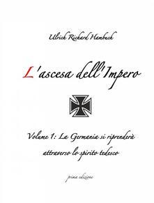 L'ascesa Dell'impero - Ulrich Richard Hambuch - ebook