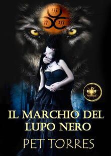 Il Marchio del Lupo Nero - P. Torres - ebook