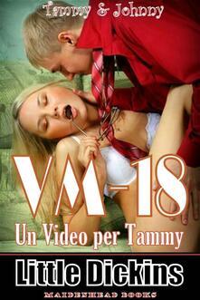 Vm18 (Un Video Per Tammy) - Little Dickins - ebook