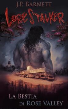 La Bestia di Rose Valley - J.P. Barnett - ebook