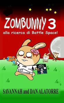 Zombunny  3: Alla Ricerca Di Battle Space! - Dan Alatorre,Savannah Alatorre - ebook