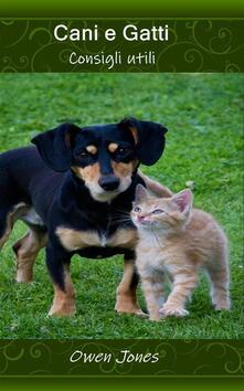 Cani e gatti - Owen Jones - ebook