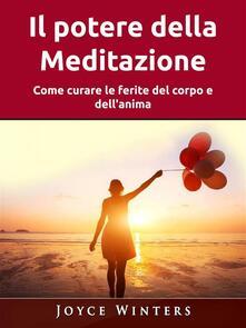 Il potere della Meditazione - Joyce Winters - ebook
