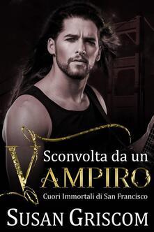Sconvolta Da Un Vampiro - Susan Griscom - ebook