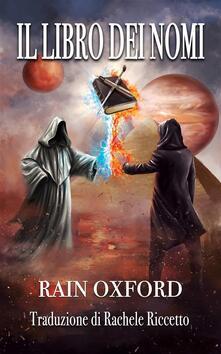 Il Libro dei Nomi - Rain Oxford - ebook