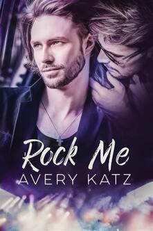 Rock Me - Avery Katz - ebook