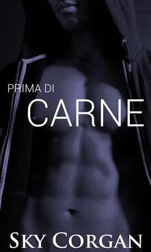 Prima di Carne - Sky Corgan - ebook