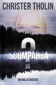 Scomparsa? - Christer Tholin - ebook