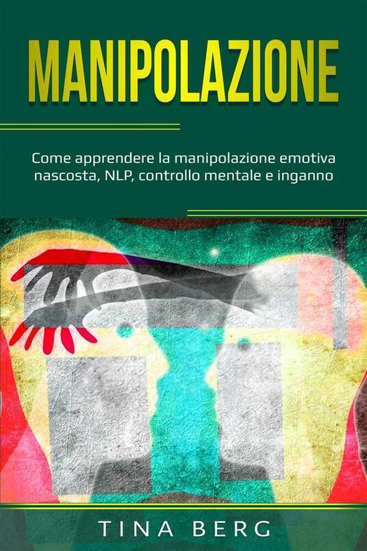 Manipolazione - Tina Berg - ebook