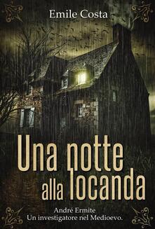 Una Notte Alla Locanda - Emile Costa (????? ?????) - ebook