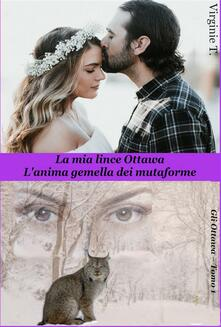 La Mia Lince Ottawa - Virginie T. - ebook