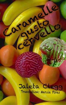Caramelle Gusto Cervello - Jaleta Clegg - ebook