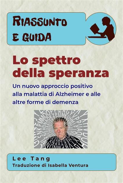 Riassunto E Guida - Lo Spettro Della Speranza - Lee Tang - ebook