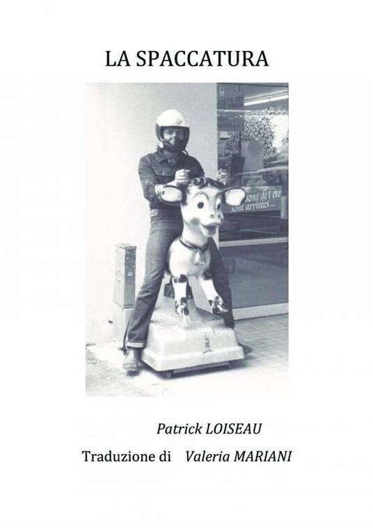 La Spaccatura - Patrick LOISEAU - ebook