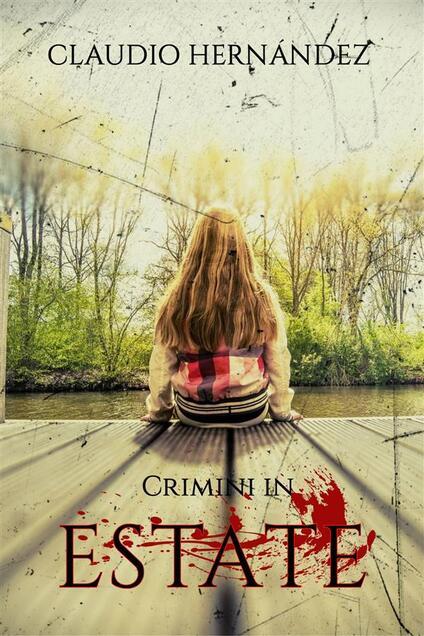 Crimini in estate - Claudio Hernández - ebook