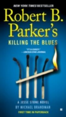 Robert B. Parker's Killing the Blues