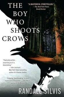 The Boy Who Shoots Crows