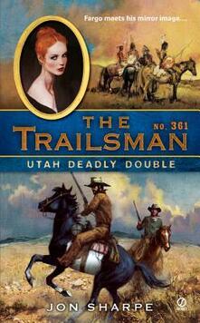 The Trailsman #361