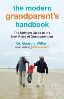 Modern Grandparent's Handbook