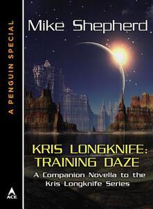 Kris Longknife: Training Daze