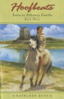 Hoofbeats: Lara at Athenry Castle Book 3