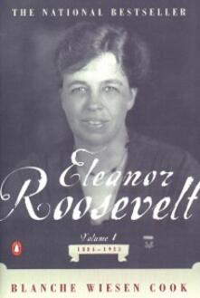 Eleanor Roosevelt, Volume 1