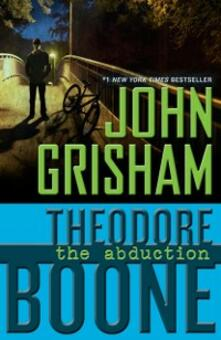 Theodore Boone: The Abduction