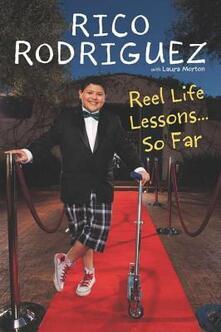 Reel Life Lessons ... So Far