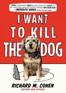 I Want to Kill the Dog