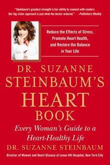 Dr. Suzanne Steinbaum's Heart Book