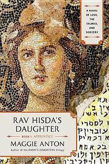 Rav Hisda's Daughter, Book I: Apprentice