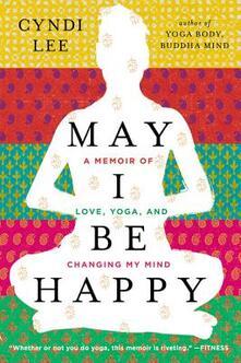 May I Be Happy