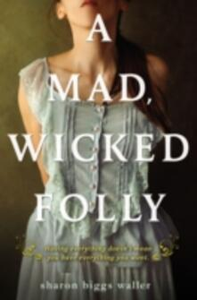 Mad, Wicked Folly