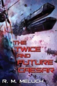 Twice and Future Caesar