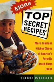 More Top Secret Recipes