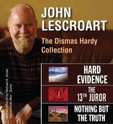 John Lescroart: The Dismas Hardy Novels
