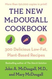 New McDougall Cookbook