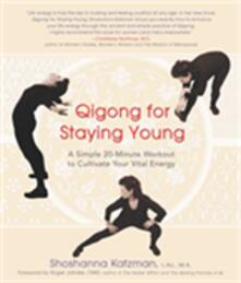 Qigong for Staying Young