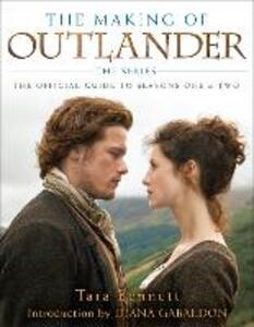 The Making Of Outlander - Tara Bennett - cover