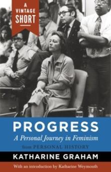 Progress: A Personal Journey in Feminism
