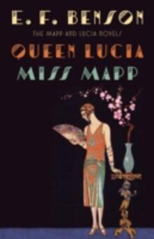 Queen Lucia & Miss Mapp