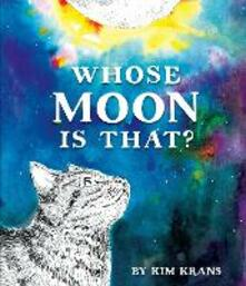 Whose Moon Is That? - Kim Krans - cover