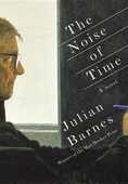 Libro in inglese The The Noise of Time Julian Barnes