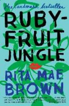 Rubyfruit Jungle - Rita Mae Brown - cover