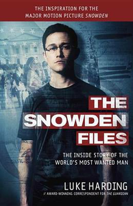 Libro in inglese The Snowden Files (Movie Tie in Edition): The Inside Story of the World's Most Wanted Man  - Luke Harding