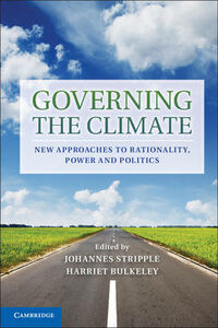 Libro in inglese Governing the Climate: New Approaches to Rationality, Power and Politics