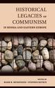 Historical Legacies of Communism...