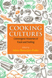 Cooking Cultures: Convergent Histories o