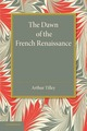 Dawn of the French Renaissance