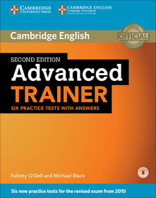 Advanced Trainer Six Practice Tests with Answers with Audio - cover